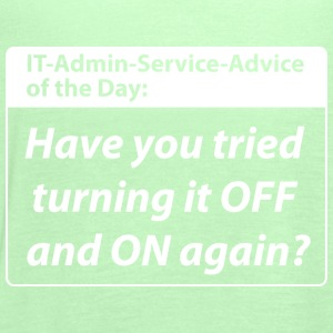 it service advice of the day T-Shirts - Frauen Tank Top von Bella
