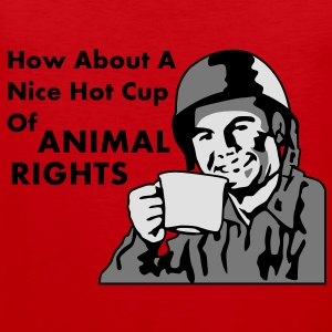Soldier How About A Nice Hot Cup of ANIMAL RIGHTS T-Shirts - Men's Premium Tank Top
