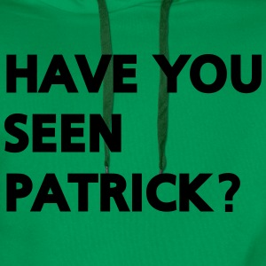 Have you seen patrick? T-Shirts - Men's Premium Hoodie