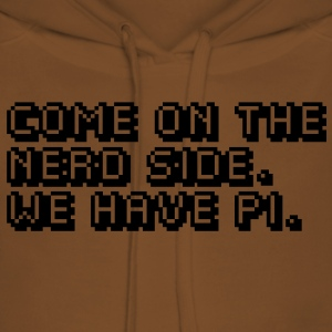 come on the nerd side. we have pi. T-shirts - Premiumluvtröja dam