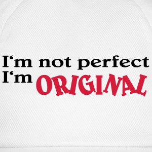 I'm not perfect. I'm original T-shirts - Basebollkeps
