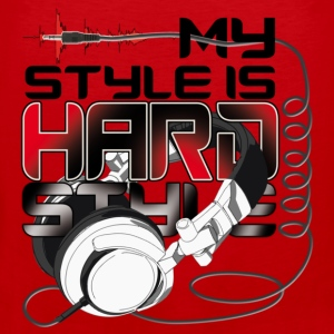 My style is Hardstyle T-Shirts - Men's Premium Tank Top