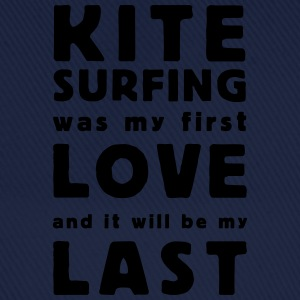 kitesurfing was my first love Magliette - Cappello con visiera