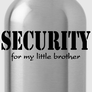 Security for my little Brother Koszulki - Bidon