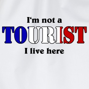 I'm not a Tourist, I live here - France T-Shirts - Turnbeutel