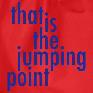 That is the jumping point T-Shirts - Turnbeutel