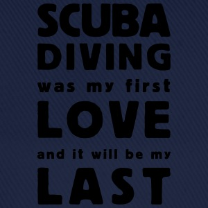 scuba diving was my first love - Baseballkappe
