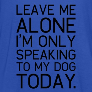 Only my dog understands. - Women's Tank Top by Bella
