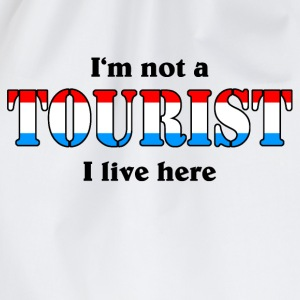 I'm not a Tourist, I live here - Lux T-Shirts - Drawstring Bag
