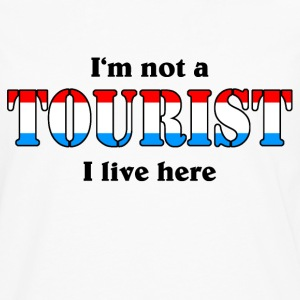 I'm not a Tourist, I live here - Lux T-shirts - Mannen Premium shirt met lange mouwen