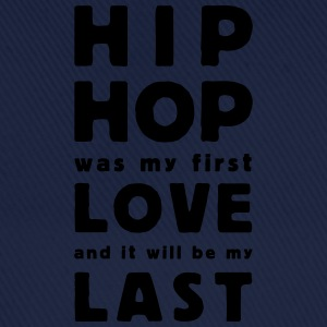 hip hop was my first love T-shirts - Baseballcap
