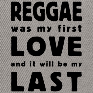 reggae was my first love T-shirts - Snapbackkeps