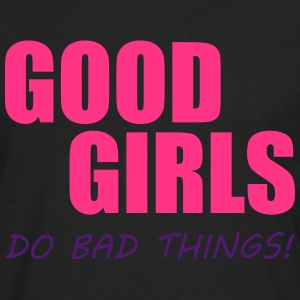 Good Girls Camisetas - Camiseta de manga larga premium hombre