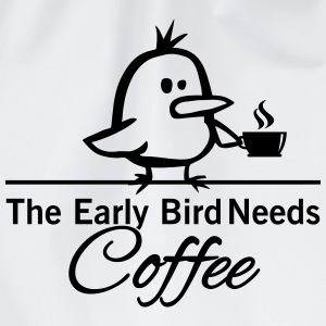 The early bird needs COFFEE T-Shirts - Turnbeutel