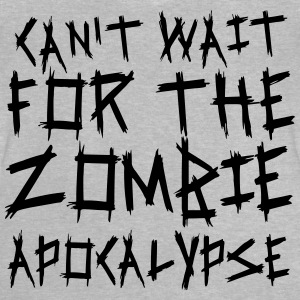 Can't wait for the Zombie Apocalypse T-Shirts - Baby T-Shirt