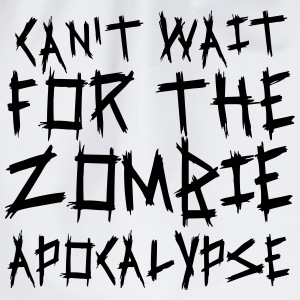 Can't wait for the Zombie Apocalypse Tank Tops - Turnbeutel