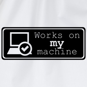 Works on MY machine T-shirts - Gymtas