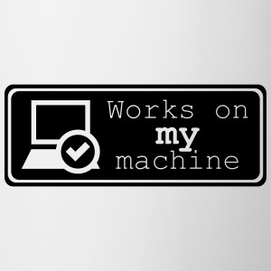 Works on MY machine T-shirts - Mok