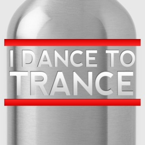 I Dance to Trance T-Shirts - Water Bottle