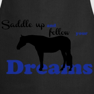 Saddle up - follow your dreams Bags & Backpacks - Cooking Apron