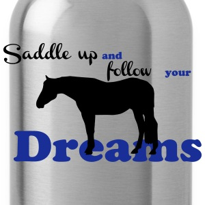 Saddle up - follow your dreams Bags & Backpacks - Water Bottle