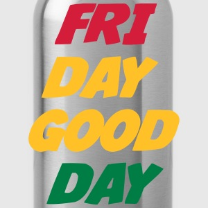 Friday Good Day T-Shirts - Water Bottle