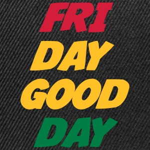 Friday Good Day T-Shirts - Snapback Cap