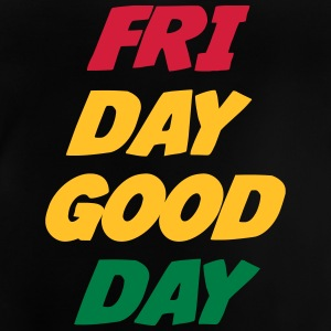 Friday Good Day T-shirts - Baby T-shirt