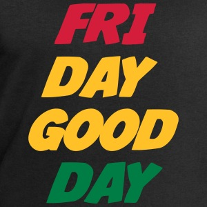 Friday Good Day Camisetas - Sudadera hombre de Stanley & Stella