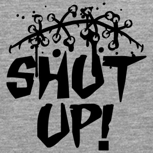 Shut that shut up shut up shut up T-Shirts - Men's Premium Longsleeve Shirt