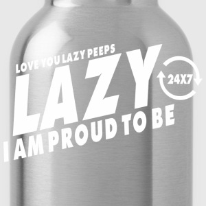 Proud to be lazy (dark) T-Shirts - Water Bottle