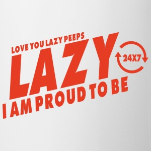 Proud to be lazy T-Shirts - Mug