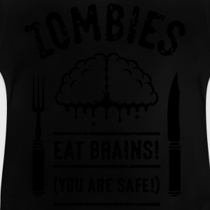 Zombies Eat Brains! You Are Safe! (1C) Shirts - Baby T-Shirt