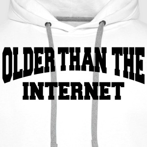 Older than the internet T-Shirts - Men's Premium Hoodie
