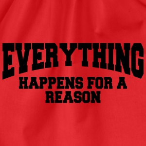 Everything happens for a reason T-shirts - Gymnastikpåse
