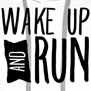 Wake Up And Run Koszulki - Bluza męska Premium z kapturem