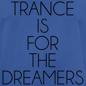 Trance For The Dreamers  Sweatshirts - Herre T-shirt svedtransporterende