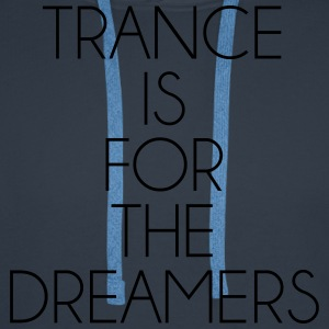Trance For The Dreamers  T-shirts - Premiumluvtröja herr