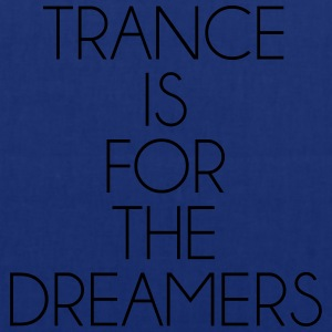 Trance For The Dreamers  T-shirts - Tygväska