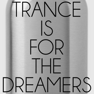 Trance For The Dreamers  T-Shirts - Trinkflasche