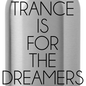 Trance For The Dreamers  Sudaderas - Cantimplora
