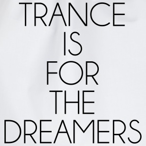 Trance For The Dreamers  T-shirts - Sportstaske