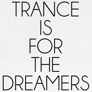 Trance For The Dreamers  T-shirts - Baseballkasket