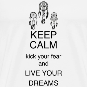 Button 56mm - KEEP CALM kick your fear and LIVE Y - Männer Premium T-Shirt