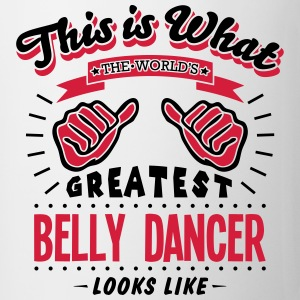 belly dancer worlds greatest looks like - Mug