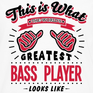 bass player worlds greatest looks like - Men's Premium Longsleeve Shirt