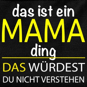 das Mama ding Pullover & Hoodies - Kinder Rucksack