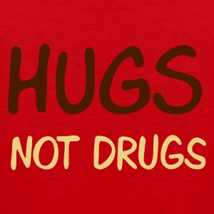 :: hugs not drugs :-: - Débardeur Premium Homme