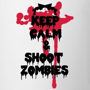 Keep calm and shoot zombies - Taza
