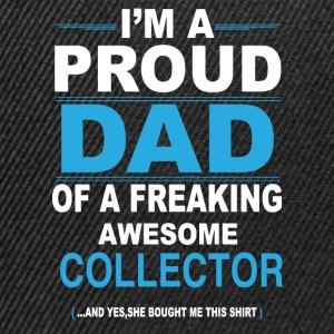 dad COLLECTOR daughter T-Shirts - Snapback Cap